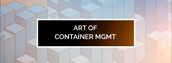Mastering the Art of Container Management feature image